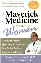 Buch: A maverick of medicine speaks to women